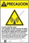 12x18 RF CAUTION SPANISH Sign